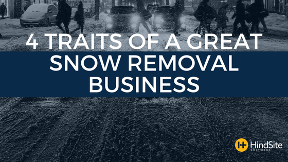 4 Traits of a Great Snow Removal Business