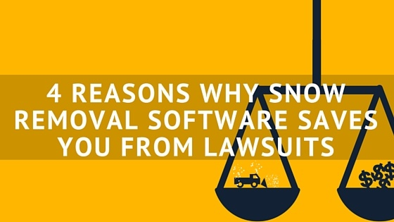 4_Reasons_Why_Snow_Removal_Software_Saves_You_From_Lawsuits_1.jpg
