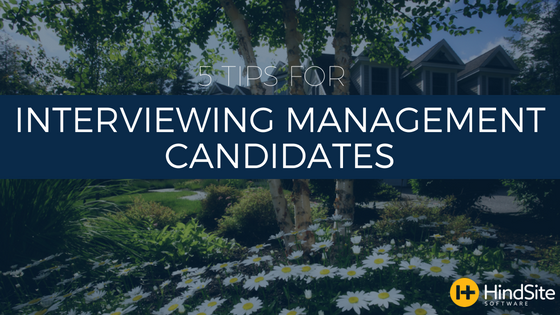 5 Tips for Interviewing Management Candidates