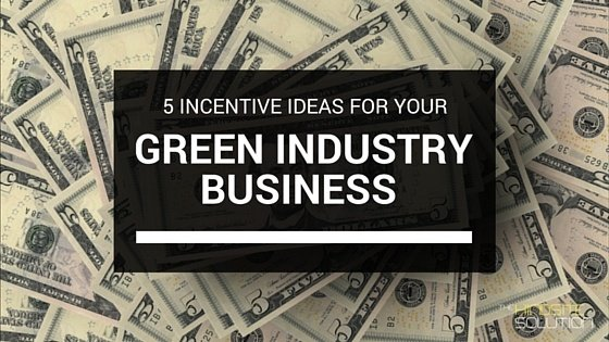Five Incentive Ideas for Your Green Industry Business