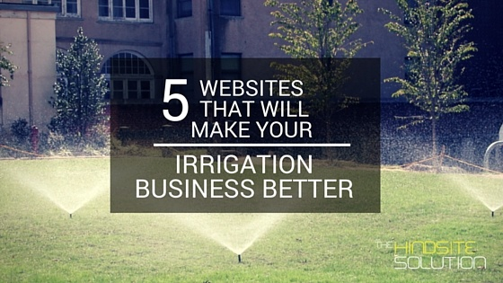 5-websites-that-will-make-your-irrigation-business-better.jpg