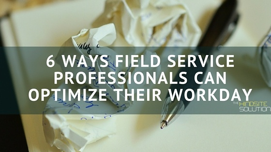 6_Ways_Field_Service_Professionals_Can_Optimize_Their_Workday.jpg