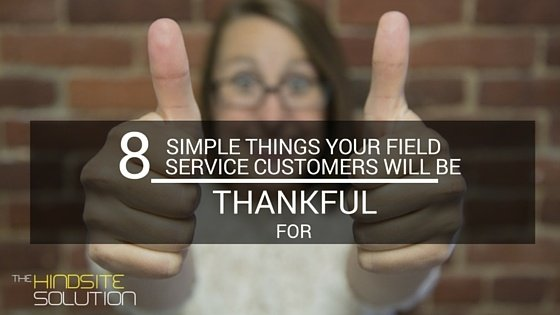 8-simple-things-your-field-service-customers-will-be-thankful-for-1.jpg