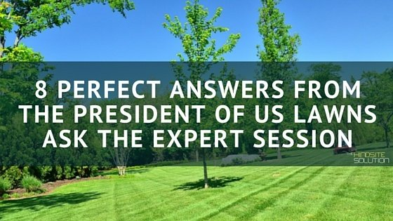 8_Perfect_Answers_from_U.S._Lawns_Presidents_Ask_the_Expert_Session.jpg
