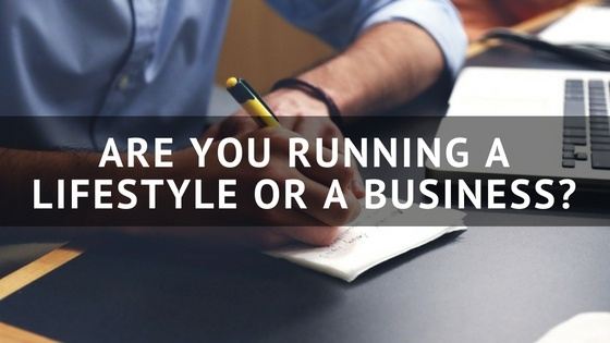 Are_You_Running_A_Lifestyle_Or_A_Business-.jpg