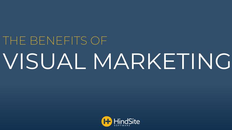 Benefits of Visual Marketing