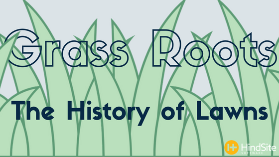 [INFOGRAPHIC] Grass Roots- The History of Lawns.png