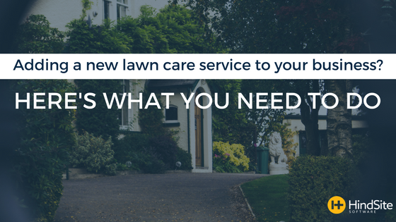 Adding a new service to your lawn care business.png