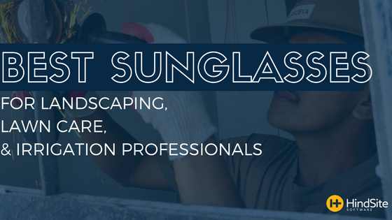 Best Sunglasses for Landscaping, lawn care, & irrigation professionals.png