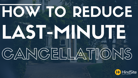 HOW TO REDUCE LAST MINUTE CANCELLATIONS (1).png