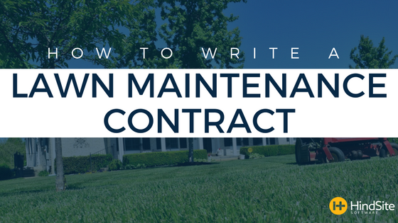 How To Write a Lawn Maintenance Contract