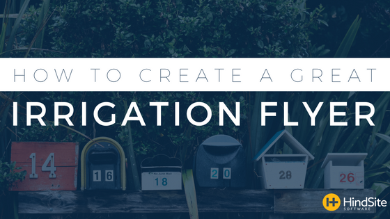 How to Create a Great Irrigation Marketing Flyer