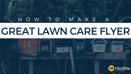how to make a great lawn care flyer