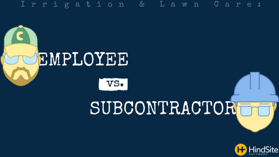 Irrigation & Lawn Business- Employee vs. Contractor (1).png