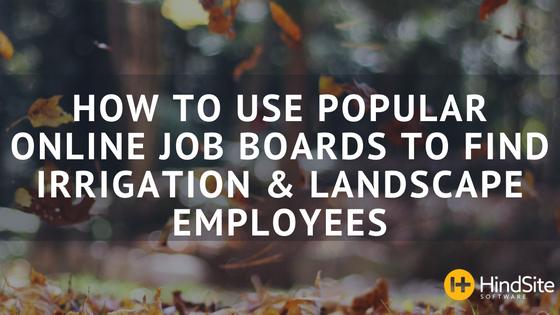 Irrigation and Landscaping Job Posting Sites Blog Post Title Image.png