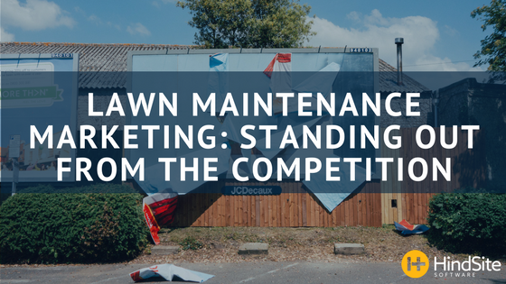 Lawn Maintenance- Setting Your Business a part from the Competition.png