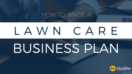 how to write a lawn care business plan.png