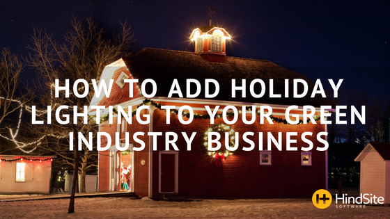 how-to-add-holiday-lighting-to-your-green-industry-business.png