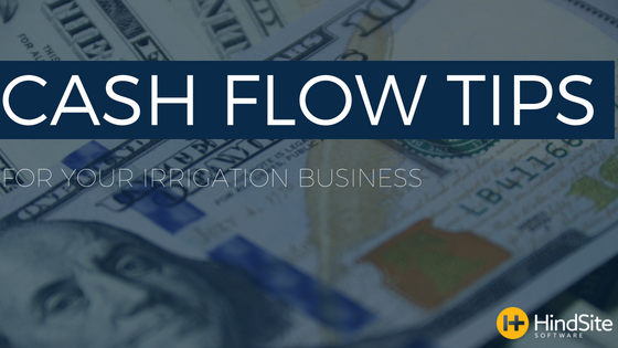 Cash flow tips for your irrigation business