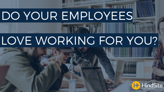 Do your employees love working for you_