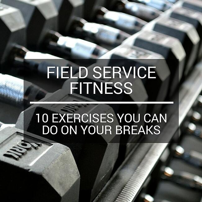 Field-service-fitness-ten-exercises-you-can-do-on-your-break_1.jpg