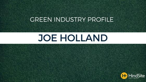 Green Industry Profile - Joe Holland