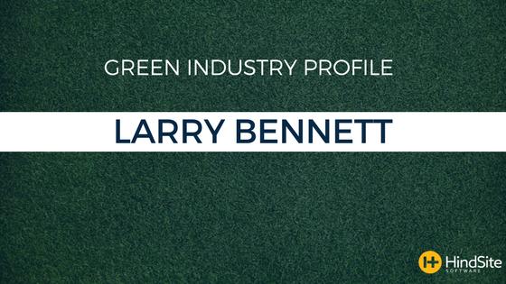 Green Industry Profile - Larry Bennett (1).png