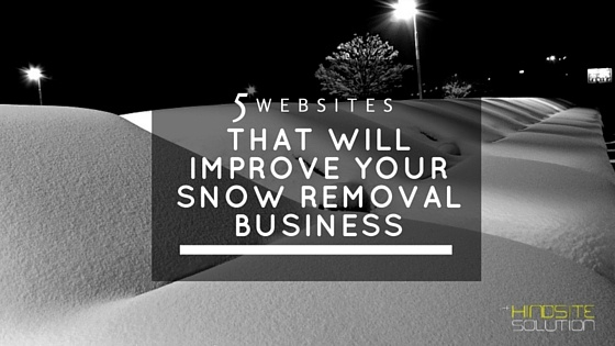 5-Websites-That-Will-Improve-Your-Snow-Removal-Business
