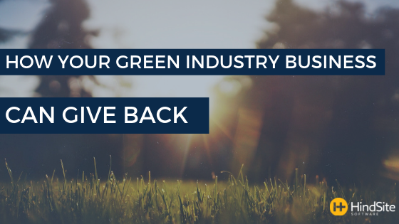 How Your Green Industry Business Can Give Back