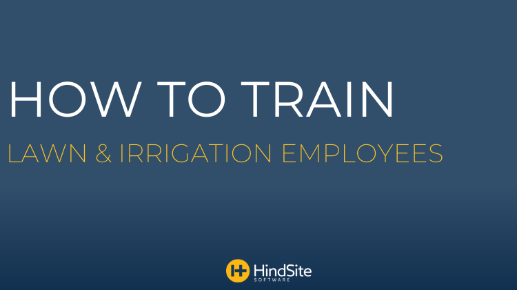 How to train lawn and irrigation employees