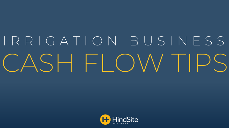 Irrigation Business Cash Flow Tips