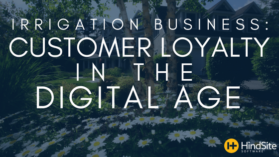 Irrigation Business_ Customer Loyalty in the Digital Age