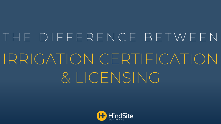 The Difference Between Irrigation Certification and Licensing