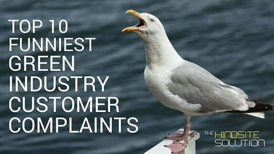 top-10-funniest-green-industry-customer-complaints.jpg