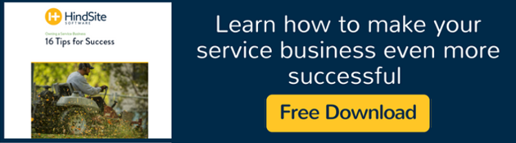 Owning a Service Business: 16 Tips for Success